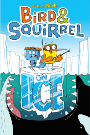 Bird and Squirrel on Ice by James Burks