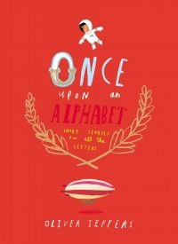 Once Upon an Alphabet Short Stories for All the Letters